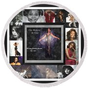 Tribute Whitney Houston One Moment In Time Round Beach Towel