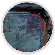 Round Beach Towel featuring the photograph Truck Door Liberal Ks by Jerry Gammon
