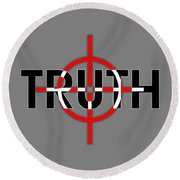 Truth Under Siege Round Beach Towel