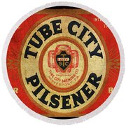 Tube City Pilsner Round Beach Towel