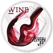 Twisted Flavour Red Wine All Words Round Beach Towel