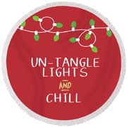 Untangle Lights And Chill- Art By Linda Woods Round Beach Towel