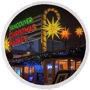 Vancouver Christmas Market  Round Beach Towel