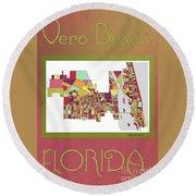 Vero Beach Map3 Round Beach Towel
