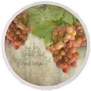 Vineyard - Napa Valley Vintner's Touch Pinot Grigio Grapes  Round Beach Towel