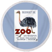 Vintage Antwerp Zoo Ostrich Advertising Poster Round Beach Towel