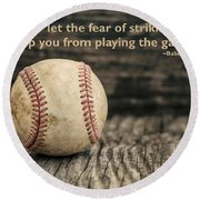 Vintage Baseball Babe Ruth Quote Round Beach Towel
