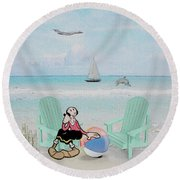 Waiting For Popeye Round Beach Towel
