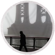 Walk Thru The Fog... Round Beach Towel