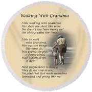 Walking With Grandma Round Beach Towel