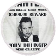 Wanted John Dillinger 1934 Round Beach Towel by Daniel Hagerman