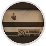 Warning No Diving 2 Round Beach Towel by Ernie Echols