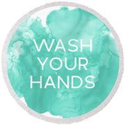 Watercolor Wash Your Hands- Art By Linda Woods Round Beach Towel