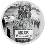 We Have Beer - Prohibition Ends - Cleveland 1933 Round Beach Towel