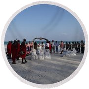 wedding with Maasai singers Round Beach Towel