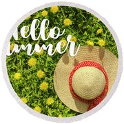 Round Beach Towel featuring the photograph Welcome Summer by Teri Virbickis