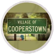 Welcome To Cooperstown Round Beach Towel