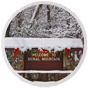 Welcome To Signal Mountain Round Beach Towel