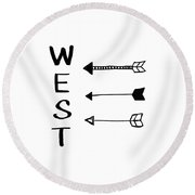 West With Arrows- Art By Linda Woods Round Beach Towel