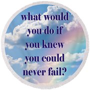 What Would You Do? Round Beach Towel