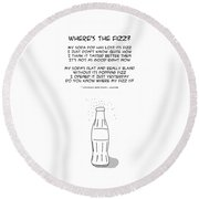 Round Beach Towel featuring the drawing Where Is The Fizz by John Haldane