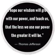 Wisdom Will Grow Round Beach Towel