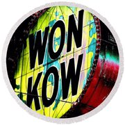 Round Beach Towel featuring the photograph Won Kow, Wow 3 by Marianne Dow