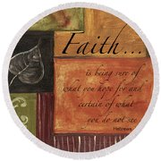 Words To Live By Faith Round Beach Towel