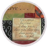 Words To Live By Love Round Beach Towel