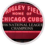 Wrigley Field Marquee Cubs Champs 2016 Front Round Beach Towel by Steve Gadomski