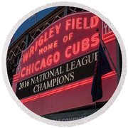 Wrigley Field Marquee Cubs National League Champs 2016 Round Beach Towel by Steve Gadomski