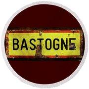 Wwii Bastogne Town Sign Round Beach Towel