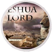 Yeshua Is Lord Round Beach Towel by Bill Stephens