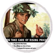 You Take Care Of Rising Prices Round Beach Towel