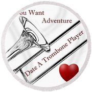 You Want Adventure Round Beach Towel