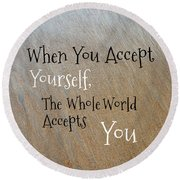 Yourself And You Round Beach Towel