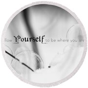 Yourself Round Beach Towel