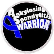 Ankylosing Spondylitis Warrior Blue Support Ribbon Round Beach Towel