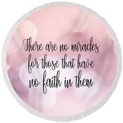 Round Beach Towel featuring the photograph Believe Quote by Jamart Photography