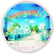Pleasure Island Sign And Walkway Downtown Disney Round Beach Towel