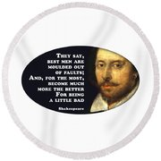 They Say #shakespeare #shakespearequote Round Beach Towel