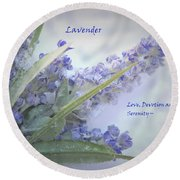 A Gift Of Lavender Round Beach Towel