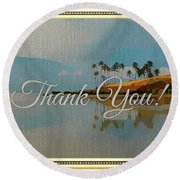 A Thank You Gift Round Beach Towel