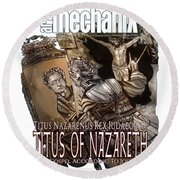 arteMECHANIX 1928 TITUS OF NAZARETH GRUNGE Round Beach Towel