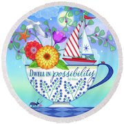 Dwell In Possibility Round Beach Towel
