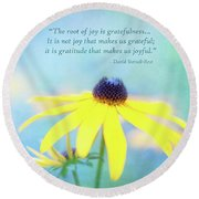 Joy And Gratefulness Round Beach Towel