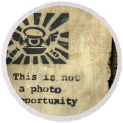 Banksy's This Is Not A Photo Opportunity Round Beach Towel