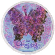 Be Happy 2 Butterfly Round Beach Towel