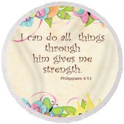 Bible Scripture On Strength Philippians Round Beach Towel