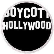 Boycott Hollywood Round Beach Towel